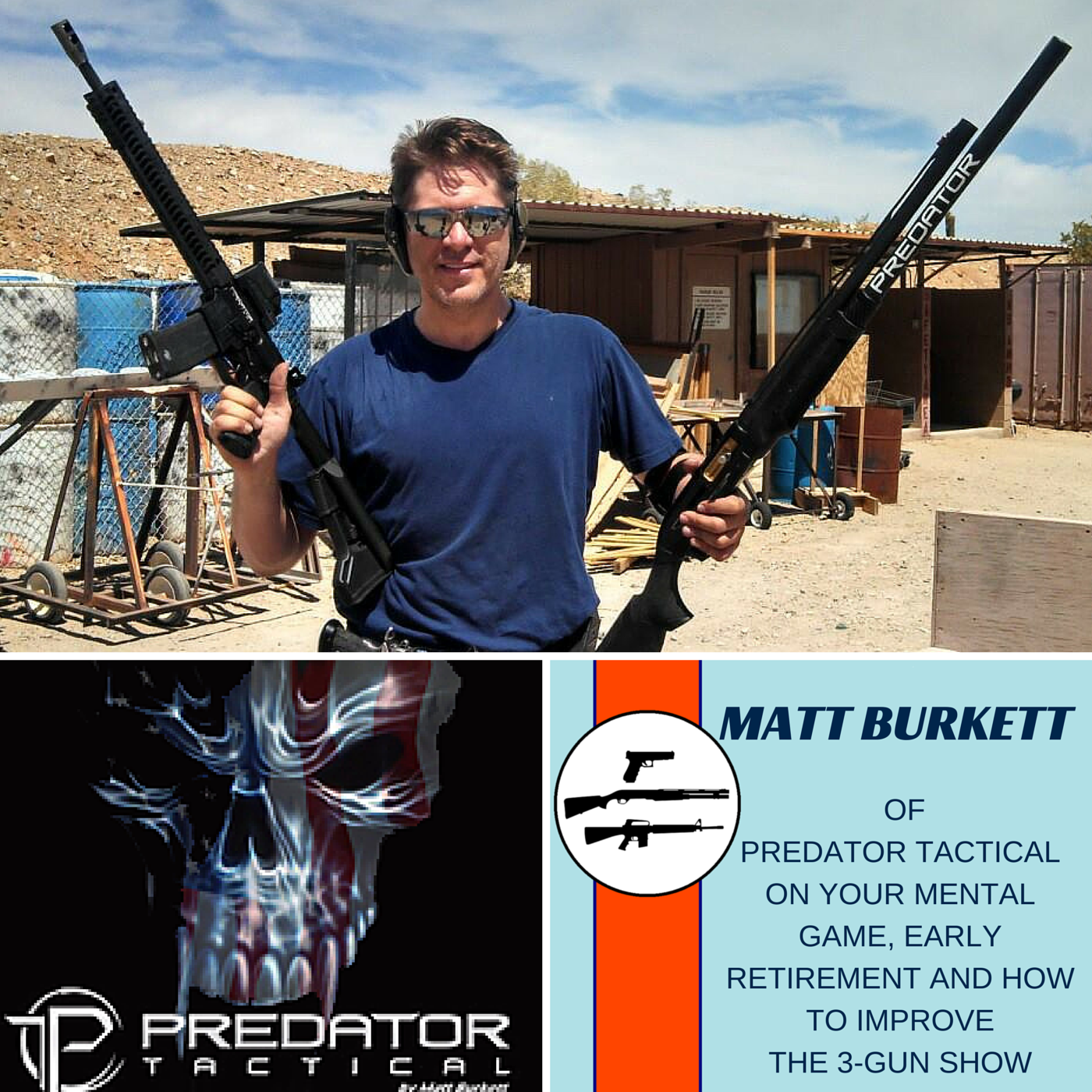 Matt Burkett of Predator Tactical showing off his 3-Guns