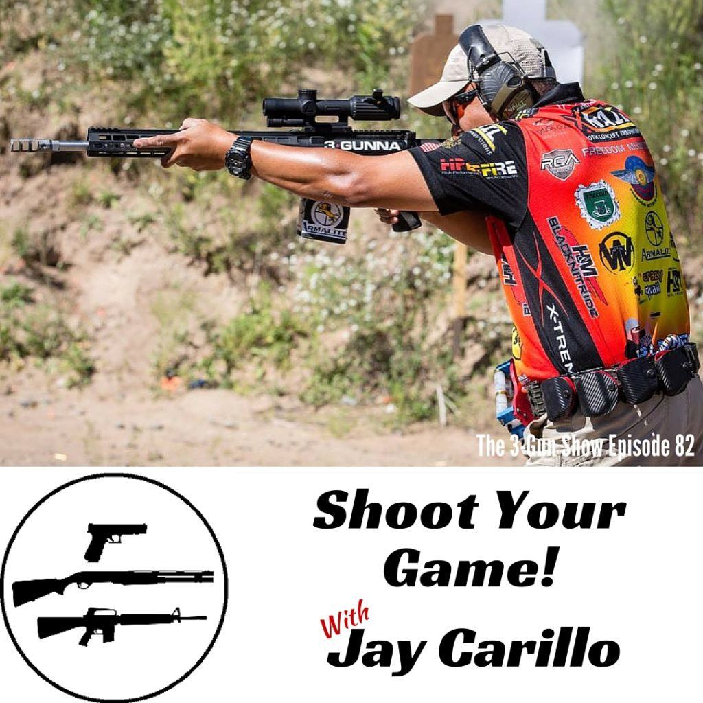 82: Shoot Your Game! with Jay Carillo
