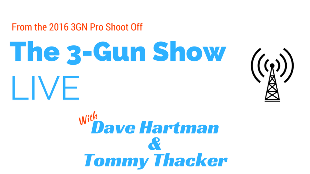 Live from 2016 3GN Pro Shoot Off with Tommy Thacker, Dave Hartman and Jeremy Gresham